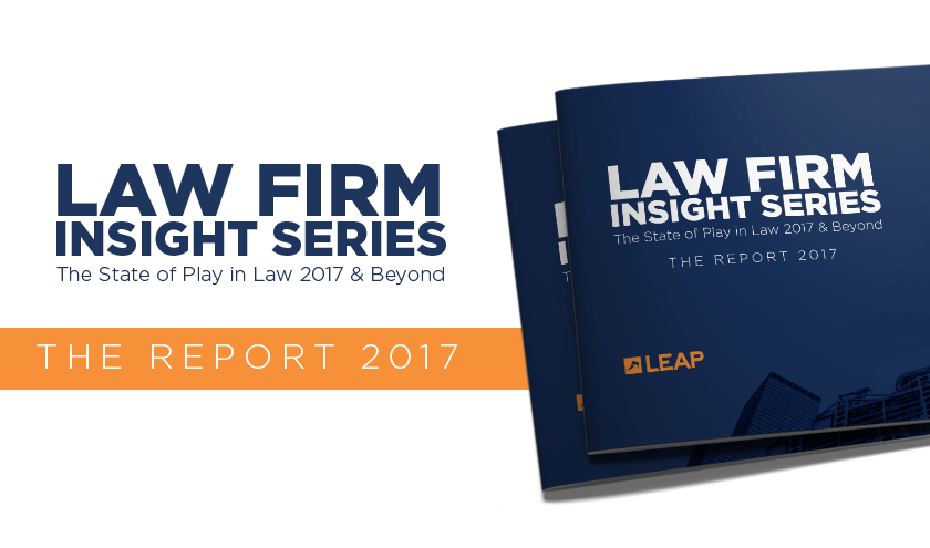 LAW FIRM SERIES INSIGHTS: view The Report 2017
