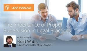 The Importance of Proper Supervision in Legal Practices
